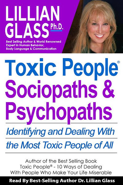 Toxic People: Sociopaths and Psychopaths