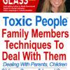Toxic People, Family members